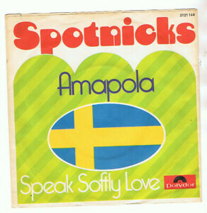"THE SPOTNICKS 7"" SINGLE AMAPOLA"