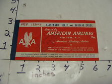 American Airlines inc. Passenger Ticket & Baggage Check early  1950's
