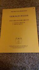 Gerald Bales Two Pieces For Organ Vg Cond Randall M. Egan & Associates '86 Rare