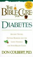 NEW - The Bible Cure For Diabetes (Health and Fitness) by Colbert MD, Don