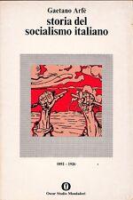 STORIA DEL SOCIALISMO ITALIANO GAETONO ARFE' MONDADORI (R445)