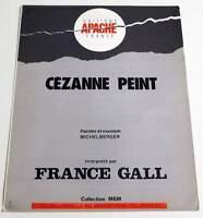 Partition sheet music MICHEL BERGER / FRANCE GALL : Cézanne Peint * 80's