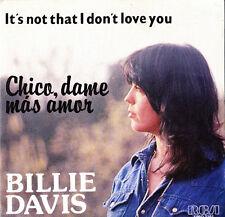 BILLIE DAVIS-CHICO, DAME MAS AMOR + IT´S NOT THAT I DON´T LOVE YOU SINGLE VINILO