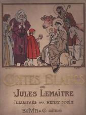 CONTES BLANCS - Jules Lemaitre - BOIVIN & C. 1924