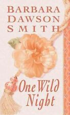 One Wild Night by Barbara Dawson Smith (2003) New !