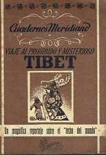 Viaje al prohibido y misterioso Tíbet.