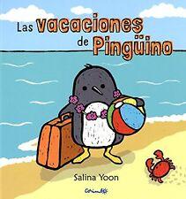 Las vacaciones de pingüino (Spanish Edition)