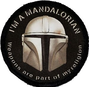 Mandalorian Weapons are a part of my religion Morale Patch Tactical Military