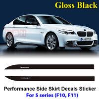 Fits BMW F10 F11 5 Series M Performance Side Skirt Decal Stickers GLOSS BLACK