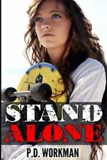 Stand Alone by P. D. Workman (2015, Paperback)
