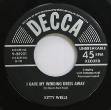 Country 45 Kitty Wells - I Gave My Wedding Dress Away / Cheatin'S A Sin On Decca