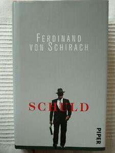 Ferdinand von Schirach - Schuld - gebunden!