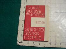 vintage Travel item: GUIDE SUISSE DES HOTELS 1957-58, guide to swiss hotels