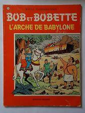 BOB ET BOBETTE n° 177  L'ARCHE DE BABYLONE ( EAUBO )  réédition