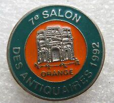 Pin's 7eme Salon des Antiquauires Ville Orange arc #1168