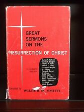 Great Sermons on the Resurrection of Christ, compliled by Wilbur Smith HB w/dust