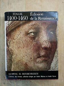ITALIE 1400-1460 - ECLOSION DE LA RENAISSANCE - UNIVERS DES FORMES - 1972 - TBE