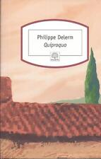 Quiproquo.Philippe DELERM.Motifs D009