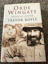 Orde Wingate - Irregular Soldier HB Trevor Royle