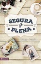 Segura y Plena : Cómo Liderarte para Ser la Mujer Que Sueñas by Kristy Motta...