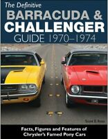 Plymouth Barracuda And Dodge Challenger Definitive Guide 1970-1974 Book