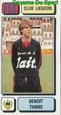 159 BENOIT THANS BELGIQUE RFC.LIEGEOIS STICKER FOOTBALL 1983 PANINI