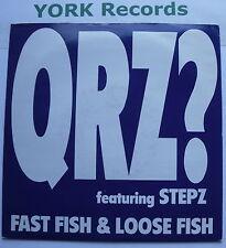"""QRZ? ft STEPZ - Fast Fish & Loose Fish - Excellent Con 7"""" Single 10 TEN 314"""