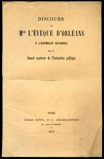 F. Dupanloup, Evêque d'Orléans: CONSEIL SUPERIEUR DE L'INSTRUCTION PUBLIQUE-1873