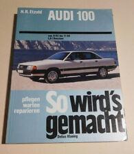Reparaturanleitung Audi 100 Typ 44, 1.8 l Benziner, Baujahr: 1982 - 1990