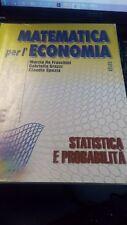 MATEMATICA PER L'ECONOMIA: statistica e probabilita' Tomo E / 8826810567