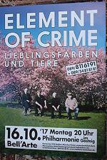 Element of Crime - Tourposter/Tourplakat 2017 - München Philharmonie - NEU