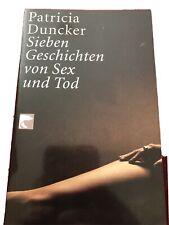 Sieben Geschichten von Sex und Tod, Patricia Duncker, Erotik, Erotikroman