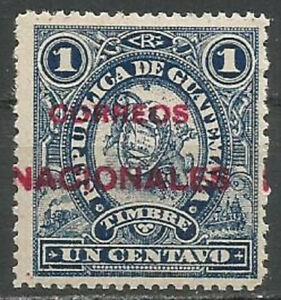 "Guatemala 1898 Fiscal 1c Blue,optd ""CORREOS NACIONALES"" MNH(**) OG,SG#88"