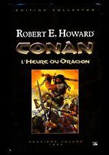 Hour of the Dragon - Robert E. Howard - Bragelonne [French] - 1st Print