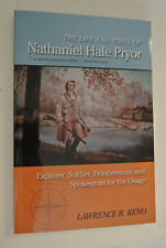The Life and Times of Nathaniel Hale Pryor by Lawrence R. Reno: Brand New