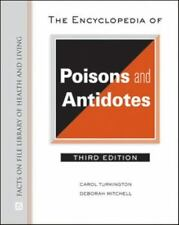 The Encyclopedia of Poisons and Antidotes (Facts on File Library of He-ExLibrary