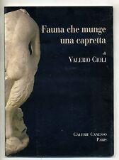 Cioli # FAUNA CHE MUNGE UNA CAPRETTA # Galerie Canesso - Paris 2001