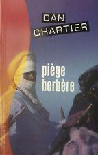 Piege berbere.Dan CHARTIER.France Loisirs Thriller TH6A