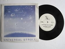 "SOLAR AND THE SYSTEMS - UNIVERSAL STROLL - 7"" 45 rpm vinyl record"
