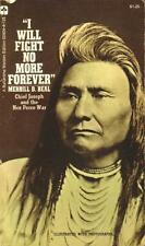 """""""I Will Fight No More forever"""": Chief Joseph and t"""