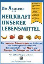 Das Ärztebuch der Heilkraft unserer Lebensmittel (2005, gebunden)