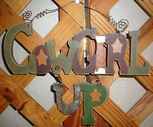 """SIGN~""""COWGIRL UP""""~Wood & Metal~Rustic Country Decor~10&3/4"""" By 9&5/8"""""""