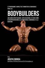 Le Programme Complet de Formation d'Endurance Pour les Bodybuilders :...
