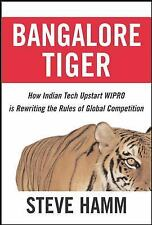 Bangalore Tiger : How Indian Tech Upstart Wipro Is Rewriting the Rules of...