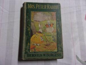1920 Mrs. Peter Rabbit Vintage Children's Book Thornton Burgess Antique