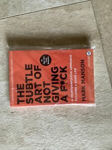 The Subtle Art of Not Giving a F*ck: by Mark Manson (paperback)