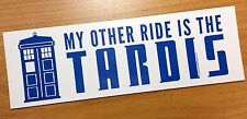 DR. WHO - My Other Ride is a TARDIS - Bumper Sticker Decal
