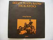 "DIZZY MAN'S BAND - TICKATOO - 7"" VINYL EXCELLENT CONDITION 1970 ITALY"