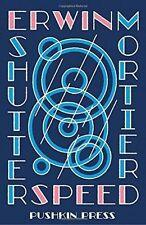 Shutterspeed by Erwin Mortier (Paperback, 2014)