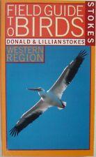 FIELD GUIDE TO BIRDS:  WESTERN REGION - DONALD & LILLIAN STOKES